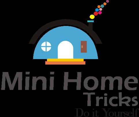 Mini Home Tricks